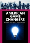 American Game Changers - Book