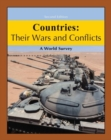 Countries : Their Wars & Conflicts: A World Survey - Book