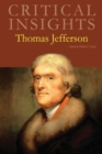 Critical Insights: Thomas Jefferson - Book
