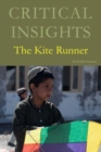 Critical Insights: The Kite Runner - Book
