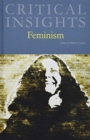 Critical Insights: Feminism - Book
