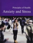 Principles of Health: Anxiety & Stress - Book