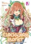 Clockwork Planet (Light Novel) Vol. 4 - Book