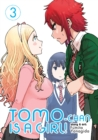 Tomo-chan is a Girl! Vol. 3 - Book