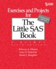 Exercises and Projects for The Little SAS Book, Sixth Edition - eBook