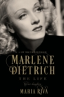 Marlene Dietrich : The Life - Book