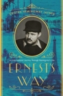 Ernest's Way : An International Journey Through Hemingway's Life - Book