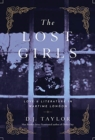 The Lost Girls - Love and Literature in Wartime London - Book