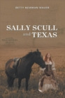 Sally Scull and Texas - eBook