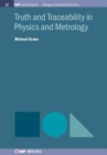 Truth and Traceability in Physics and Metrology - Book
