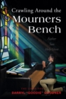 Crawling Around the Mourners Bench - eBook