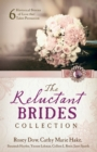 The Reluctant Brides Collection : 6 Historical Stories of Love that Takes Persuasion - eBook