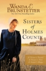 Sisters of Holmes County : A Sister's Secret, A Sister's Test, A Sister's Hope - eBook