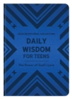 Daily Wisdom for Teens 2020 Devotional Collection : The Power of God's Love - eBook