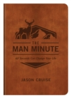 The Man Minute : 60 Seconds Can Change Your Life - eBook