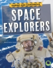 Daring and Dangerous Space Explorers - eBook