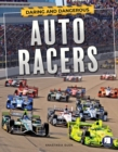 Daring and Dangerous Auto Racers - eBook