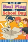 Case of Foul Play on a School Day - eBook
