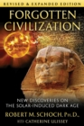 Forgotten Civilization : New Discoveries on the Solar-Induced Dark Age - eBook