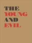 The Young and Evil : Queer Modernism in New York 1930-1955 - Book