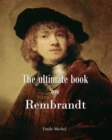 The ultimate book on Rembrandt - eBook