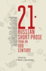 21 : Russian Short Prose from an Odd Century - Book