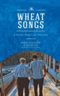 Wheat Songs : A Greek-American Journey - eBook