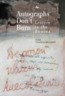 Autographs Don't Burn : Letters to the Bunins, Part 1 - eBook