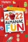 The 2022 Almanac of Fun : A Year of Puzzles, Fun Facts, Jokes, Crafts, Games, and More! - Book