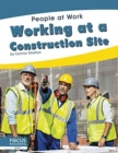People at Work: Working at a Construction Site - Book
