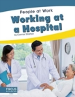 People at Work: Working at a Hospital - Book