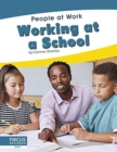 People at Work: Working at a School - Book