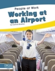 People at Work: Working at an Airport - Book