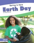 Spring Is Here: Earth Day - Book