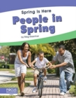 Spring Is Here: People in Spring - Book