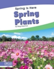 Spring Is Here: Spring Plants - Book