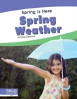 Spring Is Here: Spring Weather - Book