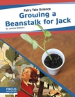 Fairy Tale Science: Growing a Beanstalk for Jack - Book