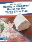 Fairy Tale Science: Making a Windproof House for the Three Little Pigs - Book