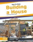 How It's Done: Building a House - Book