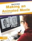 How It's Done: Making an Animated Movie - Book