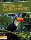 Saving Earth's Biomes: Protecting the Amazon Rainforest - Book