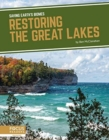 Saving Earth's Biomes: Restoring the Great Lakes - Book