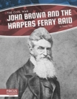 Civil War: John Brown and the Harpers Ferry Raid - Book