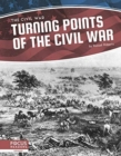 Civil War: Turning Points of the Civil War - Book