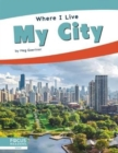 Where I Live: My City - Book