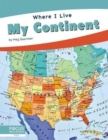 Where I Live: My Continent - Book