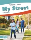 Where I Live: My Street - Book