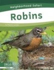 Neighborhood Safari: Robins - Book