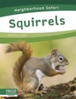 Neighborhood Safari: Squirrels - Book